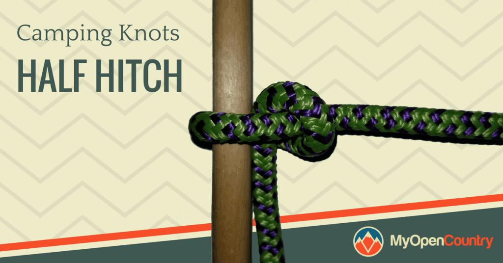 Camping-Knots-Half-Hitch-1024x536