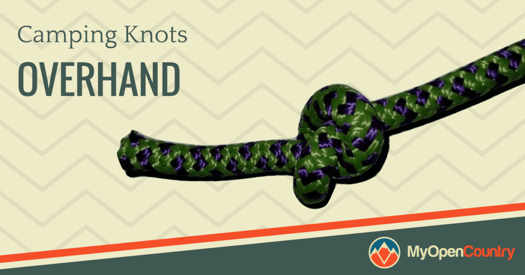 Camping Knots - Overhand