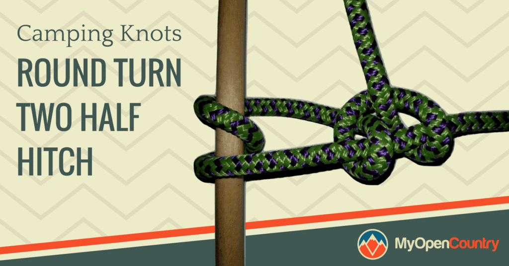 Round Turn Two Half Hitch