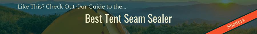 Best Tent Seam Sealer Banner
