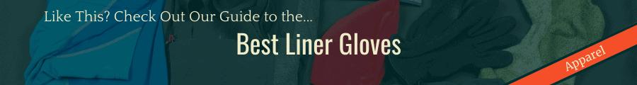 Best Liner Gloves Banner
